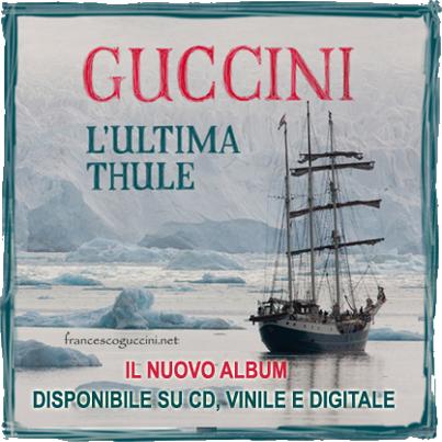 Francesco Guccini : L'ultima Thule